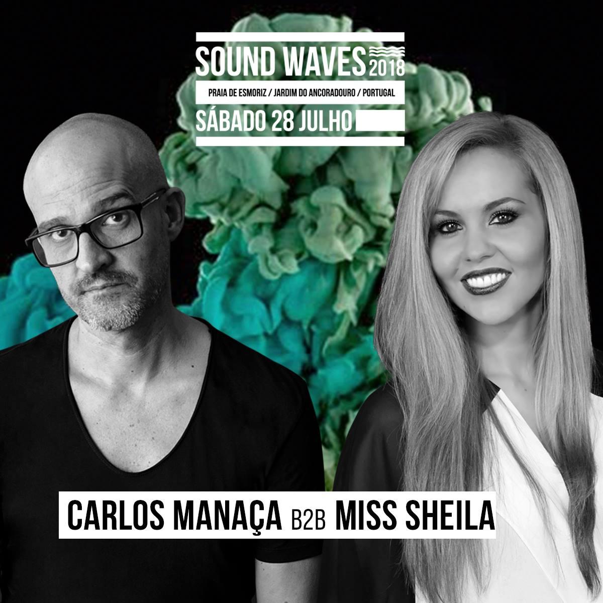Carlos Manaça b2b Miss Sheila SW 2018
